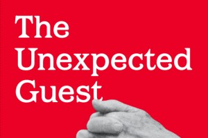 Guest, Unexpected