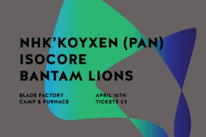 NHK' Koyxen @ the Blade Factory