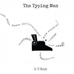 The Typing Man