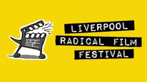 Liverpool Radical Film Festival 2014