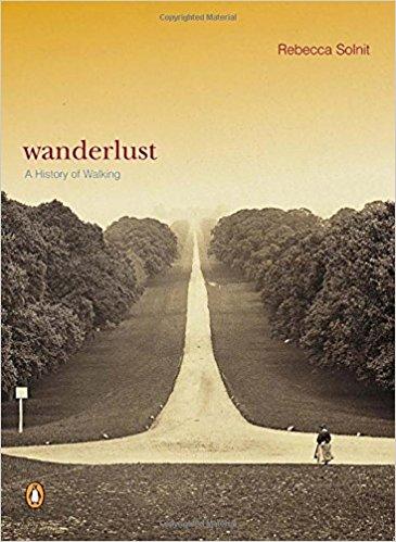Wanderlust, Rebecca Solnit