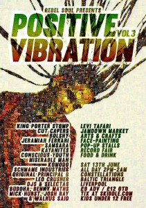 Saturday – Positive Vibration Vol. 3 2pm-2am @ Constellations, Liverpool -- £6 Early Bird/£9 Advance/ £12 On The Door