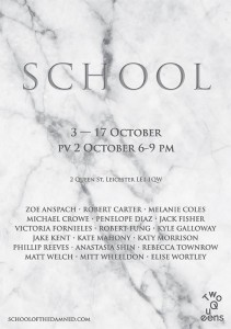 Friday – Exhibition Opening: School 6-11pm @ Two Queens, Leicester -- FREE