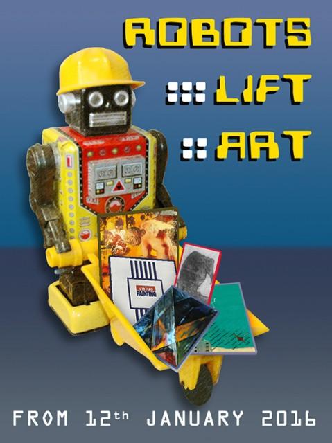 Robots Lift Art @ A&D Gallery, London, 12 January-20 February 2016