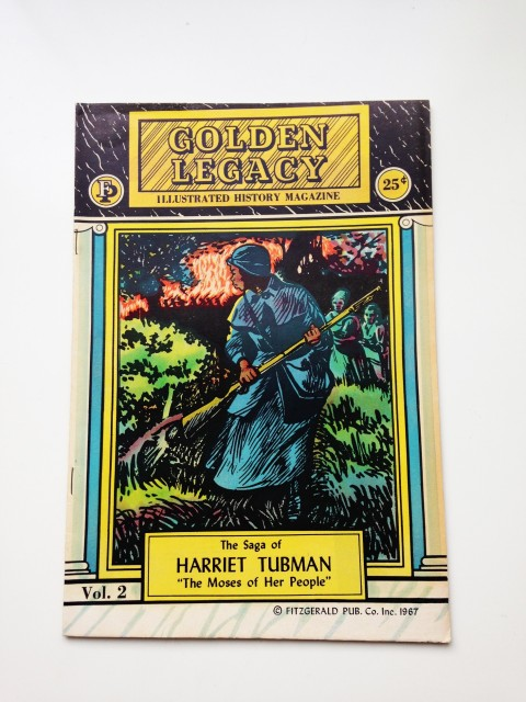 Harriet Tubman- Golden Legacy comics, Vol 2. DO NOT CROP IMAGE Credit - Courtesy of Jon Daniel. ©Fitzgerald Publishing Co Ltd .1966-72