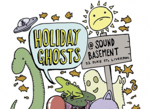 Holiday Ghosts / SPILT / Samurai Kip / Mandoll 8—11.30pm @ Sound Food And Drink, Liverpool -- £4 OTD
