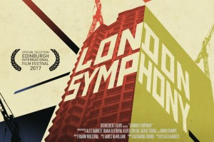 LONDON SYMPHONY (2017): A Poetic Journey Through the Life of a City