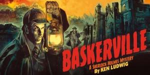 Baskerville - A Sherlock Holmes Mystery  Sat 9 Dec to Sat 13 Jan 2018 PLAYHOUSE £30-£10
