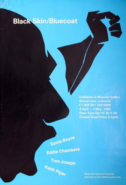 1985, Black, Skin, Bluecoat, Sonia Boyce, Chambers, Joseph Piper, exhibition poster
